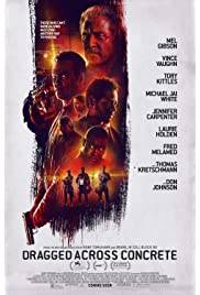 Dragged Across Concrete (2019) film en francais gratuit