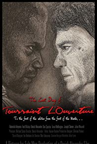 Primary photo for The Last Days of Toussaint L'Ouverture