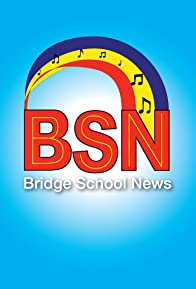 Primary photo for Bridge School News