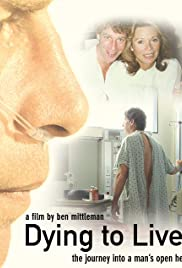 Dying to Live: The Journey Into a Man's Open Heart Poster