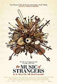 The Music of Strangers: Yo-Yo Ma and the Silk Road Ensemble Poster