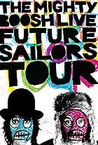 The Mighty Boosh Live: Future Sailors Tour