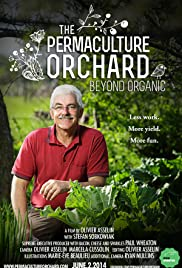 The Permaculture Orchard: Beyond Organic Poster
