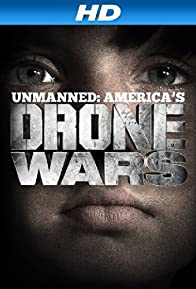 Primary photo for Unmanned: America's Drone Wars