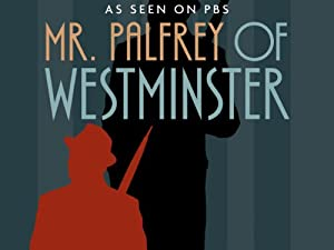 Where to stream Mr. Palfrey of Westminster
