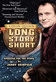 Colin Quinn: Long Story Short (2011) Poster - TV Show Forum, Cast, Reviews