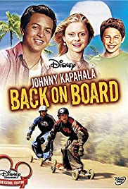 Johnny Kapahala - Back on Board (2007)