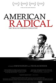 American Radical: The Trials of Norman Finkelstein (2009) Poster - Movie Forum, Cast, Reviews
