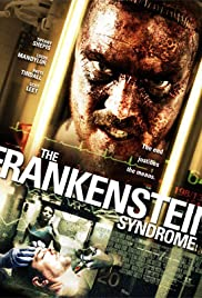 The Frankenstein Syndrome (2010) 720p