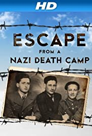 Escape From a Nazi Death Camp (2014) Poster - Movie Forum, Cast, Reviews