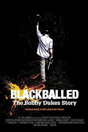 Where to stream Blackballed: The Bobby Dukes Story