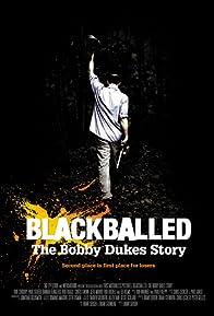 Primary photo for Blackballed: The Bobby Dukes Story