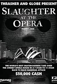 Primary photo for Slaughter at the Opera