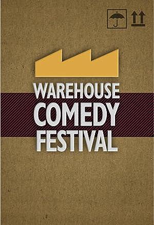 Where to stream Warehouse Comedy Festival