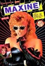 Maxine (1988) Poster