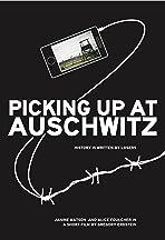 Picking Up at Auschwitz