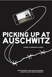 Picking Up at Auschwitz Poster