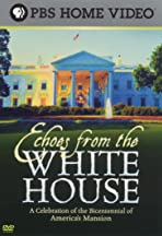 Echoes from the White House