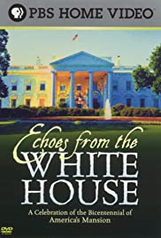 Echoes from the White House Poster