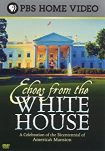 The best movie website for download Echoes from the White House by none [480x800]