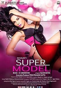 Movie archive download Super Model India [2048x1536]