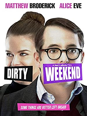 Where to stream Dirty Weekend