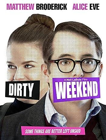 Dirty Weekend (2015) 720p