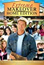 Extreme Makeover: Home Edition (2003) Poster