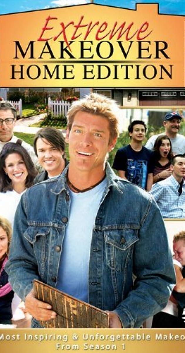 Extreme Makeover: Home Edition (TV Series 2003–2012) - IMDb