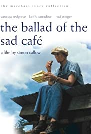 The Ballad of the Sad Cafe (1991) Poster - Movie Forum, Cast, Reviews