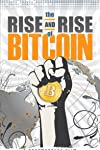 The Rise and Rise of Bitcoin (2014)