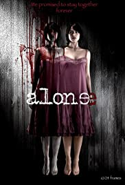 Alone (2007) Poster - Movie Forum, Cast, Reviews
