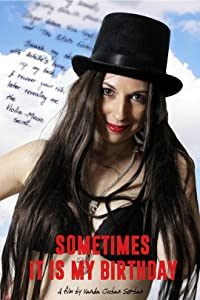Watch free full movie Sometimes It Is My Birthday by [SATRip]