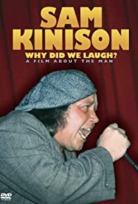 Primary photo for Sam Kinison: Why Did We Laugh?