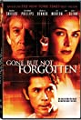 Gone But Not Forgotten (2005) Poster