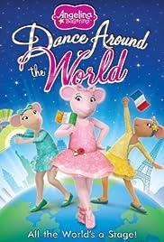 Angelina Ballerina: Dance Around the World Poster