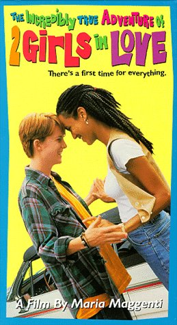 The Incredibly True Adventures of 2 Girls in Love Movie Poster