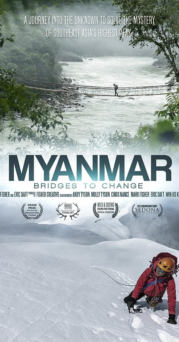 Myanmar: Bridges to Change (2014) - IMDb