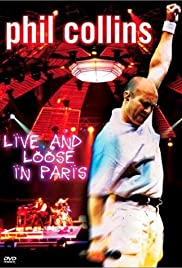 Phil Collins: Live and Loose in Paris Poster