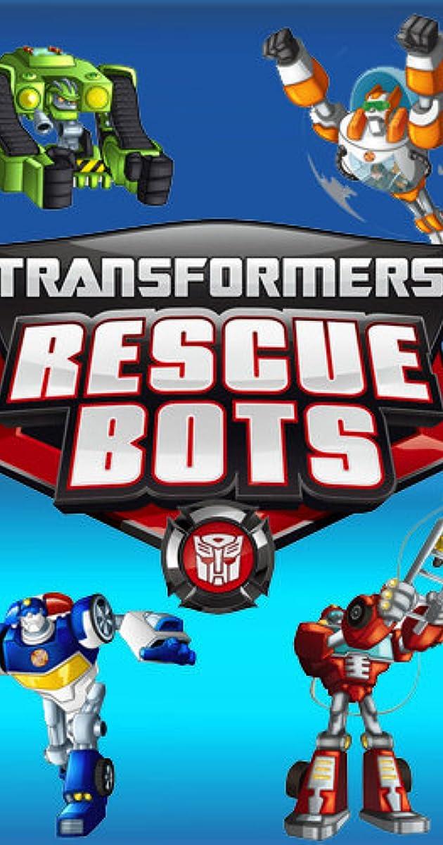 Transformers: Rescue Bots (TV Series 2011u20132016)   Full Cast U0026 Crew   IMDb