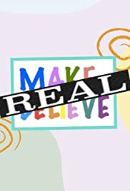 Real Make Believe Poster