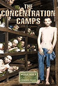 Primary photo for Nazi Concentration and Prison Camps