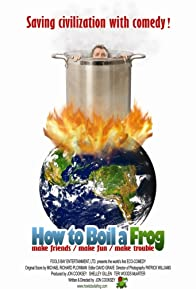 Primary photo for How to Boil a Frog