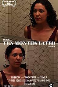 Ten Months Later (2011)