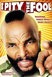 I Pity the Fool Poster