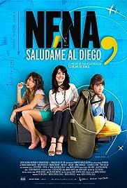 Nena, saludame al Diego Poster