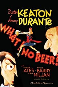 What! No Beer? (1933) Poster - Movie Forum, Cast, Reviews