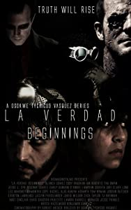 Downloadable latest movies 2017 La Verdad: Beginnings [Quad]