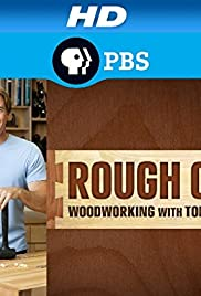 Rough Cut Woodworking With Tommy Mac Tv Series 2010 Imdb