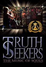 Truth Seekers: The Music of Souls